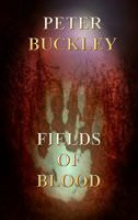 Fields of Blood (Supernatural Tales Book 3)
